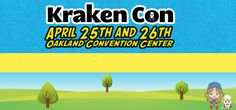 Event: Kraken Con Is Almost Here | G33k-HQ