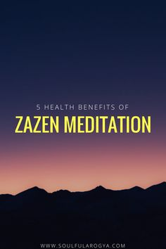 5 Health Benefits of Zazen Meditation