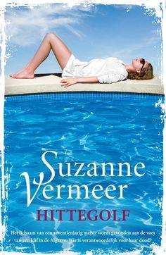 Hittegolf, de nieuwe zomerthriller van Suzanne Vermeer!