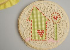 a quirky 'lil embroidery hoop house