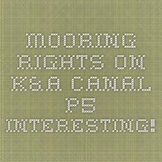 mooring rights on K&A canal -p5 interesting!