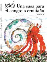 http://editorialkokinos.com/una-casa-para-el-cangrejo-ermitano/?sec=titulo&ref=U