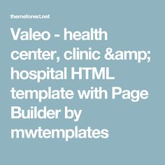 Valeo - health center, clinic & hospital HTML template with Page Builder by mwtemplates