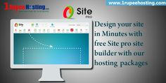 #Design your site in Minutes with free Site pro #sitebuilder with our #hosting packages  More Details: http://1rupeehosting.com/web-design.html
