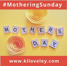 Happy Mothering Sunday (Mother's Day) here are 5 interesting facts about Mothering Sunday http://www.klloveley.com/2017/03/26/mothering-sunday/