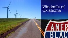 Saving The Environment - The Beauty of the Windmills of Oklahoma
