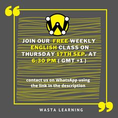 Want to improve your English speaking and writing skills without leaving your home ? Join our free online english class today at 6:30 pm ( GMT +1) , and improve your english fluency by simply sending us a message on the WhatsApp link below ! #English #learning #online #Homelearning #wasta #community #englishLessons #vocabulary #writing #spoken #teaching #speaking #grammar #education