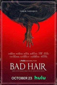 Bad Hair (2020): Trailer: Bad Hair (2020)During the rise of New Jack Swing in 1989, an ambitious young woman from Compton, L.A. aspires to… Best Horror Movies, Horror Movie Posters, Scary Movies, Film Posters, Hair Movie, New Jack Swing, Dear White People, Best Horrors, Upcoming Films