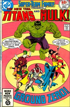 Super-Team Family: The Lost Issues!: The New Teen Titans and The Hulk