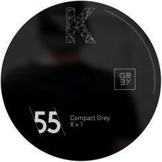 Compact Grey - X + 1 / Klang Gymnastik / KG055 - http://www.electrobuzz.fm/2016/07/01/compact-grey-x-1-klang-gymnastik-kg055/