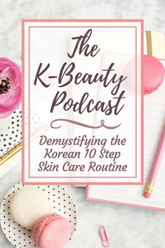 NEW podcast episode out NOW! We are on episode 10 of The K-Beauty Podcast, so I felt it would make sense to finally tackle the famous Korean 10 step skin care routine! #kbeauty #koreanbeauty #beautyblogger #podcast #beautypodcast #beautyblog #asianskincare