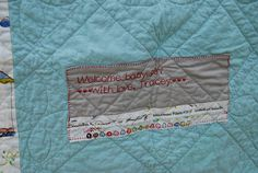 Quilt label with strip of selvedge. I was thinking of doing the same thing for my quilts