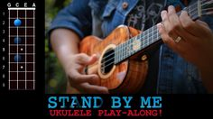 """""""Stand By Me"""" (Ben. E King) Ukulele Play-Along!"""
