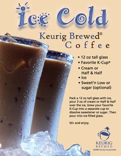 I haven't quite been able to master the brewed iced coffee with my Keurig, but I'll try this!