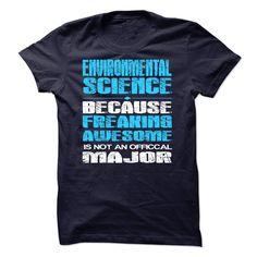 Environmental Science Major T Shirt