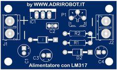 Alimentatore variabile con LM317 Voltage Regulator, Construction, Designer Fonts, Circuit, Tecnologia, Building