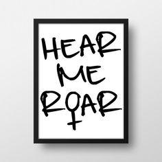 I am Woman Hear me Roar Art Print  Hear me Roar  by BlanchardBits