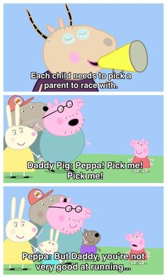 When Daddy Pig was so excited to be Peppa's partner in the race, and she straight-up told him he sucks at running. 17 Times Peppa Pig Was Just An Absolute Savage Peppa Pig Funny, Peppa Pig Memes, Funny Pigs, Stupid Memes, Stupid Funny, Hilarious, Funny Laugh, Funny Stuff, Peppa Pig Pictures