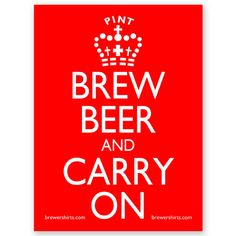 Brew Beer and Carry On  #homebrewing #craftbeer