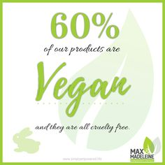 Did you know 60% of our Max & Madeleine products are vegan? Yep!   www.simplyempowered.life