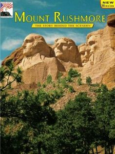 """New to the Library! June 2016 """"Mount Rushmore"""" The story behind the scenery  By Lincoln Borglum"""