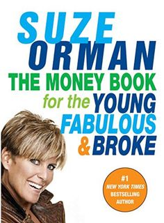 'The Money Book for the Young, Fabulous & Broke' by Suze Orman