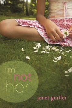 I'm Not Her by Janet Gurtler  It's an excellent book!