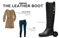 5 Footwear Styles to Get You Through Fall and Winter: The Tall Leather Boot
