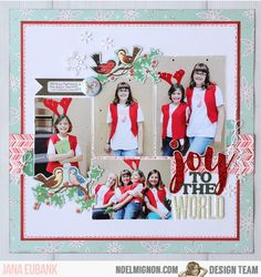NoelMignon.com Layouts and Projects: Mistletoe & Holly: Joy and Christmas Dance