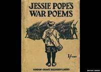 Jessie Pope is no longer a household name, but during World War One she was one of the most widely read poets. After decades in obscurity she has re-emerged to become a fixture on the English literature syllabus, but for all the wrong reasons.