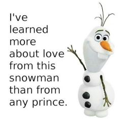 My favorite character is Olaf because he is cheerful, loving, and brave. He risked his life for Anna's and is always making you smile. Without Olaf, where would Anna and Elsa be? Olaf has a great attitude and lights up the whole movie. Best Disney Movies, Disney Love, Disney Magic, Good Movies, Disney Stuff, Disney And Dreamworks, Disney Pixar, Walt Disney, Disney Characters