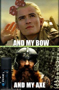 I'm sorry this is just funny...no offense to legolas and gimli...love em! Haha