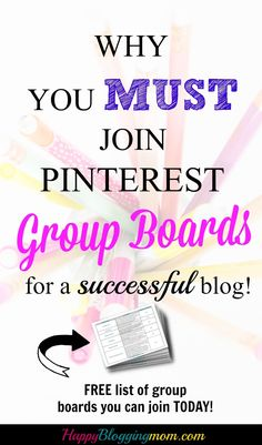 How and why you SHOULD be joining Pinterest Group Boards if you want a successful blog! Free cheat sheet included!