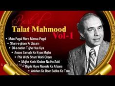 Best of Talat Mahmood | Ghazal Audio Jukebox | Vol 1 | Best of Talat Mahmood Ghazals - YouTube