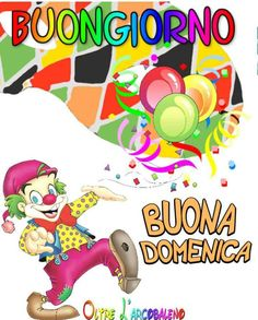 Buongiorno a tutti i miei amici e buona domenica Send In The Clowns, Honeymoon Planning, Emoji, Good Morning, Birthday Cards, Disney Characters, Fictional Characters, Festival, Art