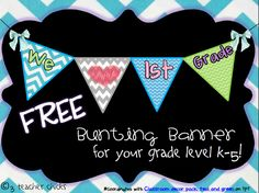 3 Teacher Chicks: Free Bunting Banner for your Grade Level!