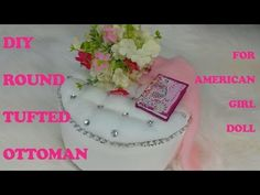 DIY TUFTED LUXURY ARMCHAIR for AMERICAN GIRL DOLL - YouTube