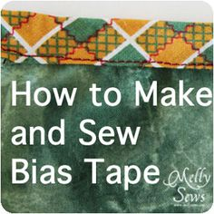 Learn how to make bias tape, how to make a jig to fold it easily for ironing using household supplies, and how to sew it on.