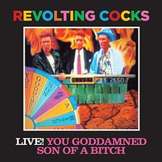 Revolting Cocks - Revolting Cocks: Live!: You Goddamned Son of a Bitch