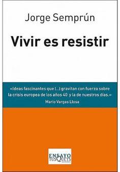 VIVIR ES RESISTIR -