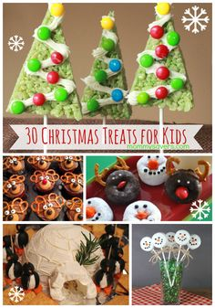 Christmast Treats for Kids - 30 Fun Ideas to Bake and Share #christmastreats #christmastreatsforkids