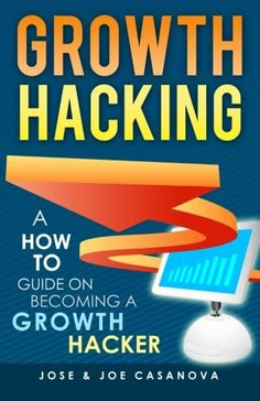 Free Kindle Book - [Business & Money][Free] Growth Hacking - A How To Guide On Becoming A Growth Hacker Growth Hacking, Business Money, Make Money Fast, Blogger Tips, Good Books, How To Become, Hacks, Kindle, Competitor Analysis