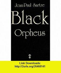 Black Orpheus (9782708701335) Jean-Paul Sartre, S. Allen , ISBN-10: 2708701339  , ISBN-13: 978-2708701335 ,  , tutorials , pdf , ebook , torrent , downloads , rapidshare , filesonic , hotfile , megaupload , fileserve
