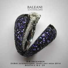 Discover the World of BALEANI ALTA GIOIELLERIA in Dubai 3-6 December 2014 #DIJW2014 #dubaiinterationaljewelryweek2014 www.baleanigioielli.it #baleanialtagioielleria