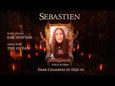 Sebastien | Dark Chambers Of Déjà Vu