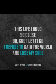 "from ""More Of You"" by Colton Dixon"