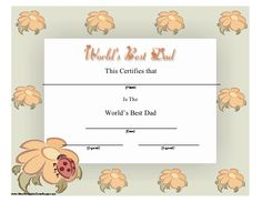 The world's best dad will love this printable certificate on Father's Day or anytime. It shows a ladybug and orange flowers. Free to download and print
