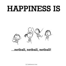 Happiness is, netball, netball, netball. - You Happy, I Happy Netball Quotes, Volleyball Quotes, Volleyball Drills, Volleyball Gifts, Coaching Volleyball, Team Quotes, Sport Quotes, How To Play Netball, Netball Games
