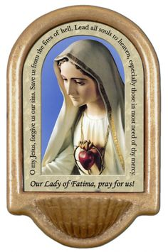 Our Lady of Fatima Prayer Holy Water Font Click picture to see on #catholictothemax
