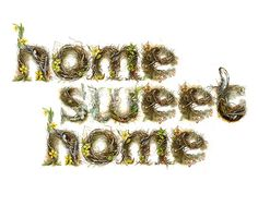 """Home Sweet Home""                                                                                                            ""Home Sweet Home""             by        Amy Holliday      on        Flickr"